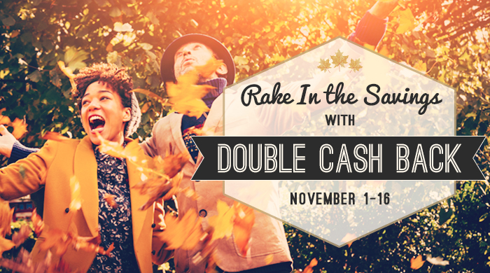 Kickoff November with Double Cash Back