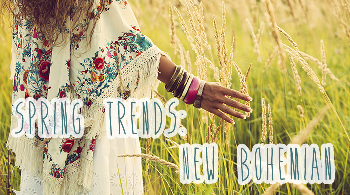 Spring Trends: New Bohemian