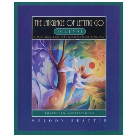 The Language of Letting Go Journal: A Meditation Book